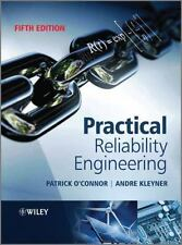 Practical Reliability Engineering by Andre Kleyner; Patrick O'Connor