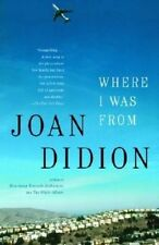 Where I Was from by Joan Didion (Paperback, 2004)