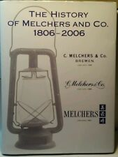 The History of Melchers and Co. 1806 - 2006 (H.M. Hauschild, 2006) (BK52)