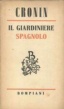 IL GIARDINIERE SPAGNOLO - A. J. CRONIN