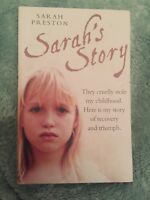 Sarah's Story: They Cruelly Stole My Childhood. Here is My Story of Recovery and