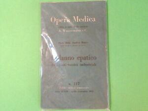 OPERA MEDICA WASSERMANN IL DANNO EPATICO RAULE 1959
