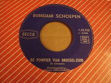 45T SINGLE / BOBBEJAAN SCHOEPEN - DE POMPIER VAN BRUSSEL-ZUID / OH LA LA LOUISE