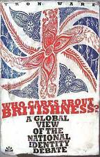 Who Cares About Britishness?: A Global View of the National Identity-ExLibrary
