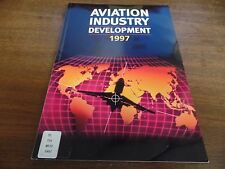 Aviation Industry Development 1997 Sterling 120pgs Ex-FAA Library 011316ame2
