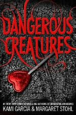 Dangerous Creatures Series Book 1 by Kami Garcia Stohl Hardcover NEW Young Adult
