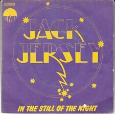 "45 T SP  JACK JERSEY  ""IN THE STILL OF THE NIGHT"""