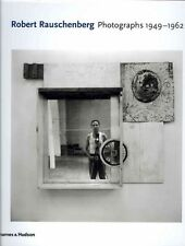 Robert Rauschenberg: Photographs 1949 - 1962, David White, Susan Davidson, Good,