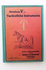 Reklame Katalog Tierarzt Instrumente AESCULAP Jetter & Scheerer Tuttlingen 1926