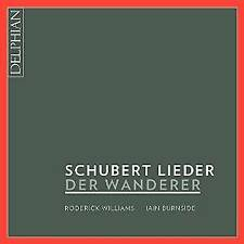 Schubert: Der Wanderer - Schubert Lieder - Roderick Williams, Iain Burn (NEW CD)