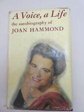 A voice, a Life by Joan Hammond
