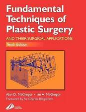 Fundamental Techniques of Plastic Surgery: And Their Surgical Applications, 10e