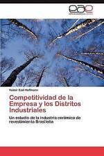 Competitividad de la Empresa y los Distritos Industriales: Un estudio de la indu