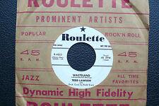 "7"" Tedd Lawson-WASTELAND/One Way Love-US roulette PROMO"