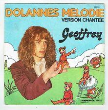 GEOFFREY Vinyle 45T SP DOLANNES MELODIE Chanté Dessin HESNAULT - VANLOO 56000