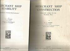 MERCHANT SHIP CONSTRUCTION 1947 + STABILITY by H J PURSEY 1969 Hc 2 Books Illus