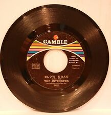 THE INTRUDERS SLOW DRAG SO GLAD I'M YOURS GAMBLE G-221 SOUL FUNK 1968 VG!!