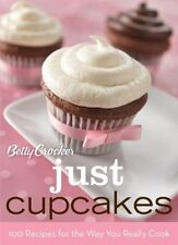 Betty Crocker Just Cupcakes: 100 Recipes for the W