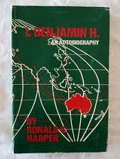 I, Benjamin H. by Ronald G. Harper   HC/DJ 1st Edition Signed