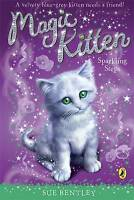 Magic Kitten: Sparkling Steps by Sue Bentley, Acceptable Used Book (Paperback) F