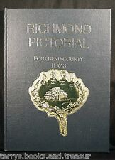 Richmond Pictorial Fort Bend County Texas history Texana