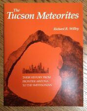 The Tucson Meteorites: Their History from Frontier Arizona to the Smithsonian