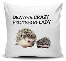 Beware Crazy HEDGEHOG LADY Novelty Cushion Cover