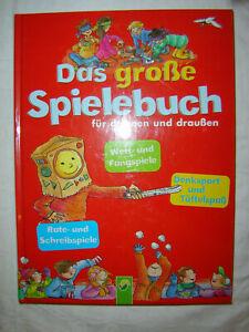 KINDER - KINDERBUCH - SPIELE - Das große Spielebuch - Denken - Fangen - Raten