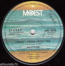 JUD STRUNK I Wasn't Wrong About You / The Biggest Parakeets In Town 45