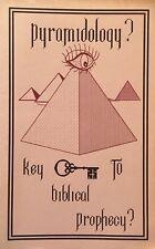 Pyramidology?: Key To Biblical Prophecy by John Baskette (1992, Paperback)
