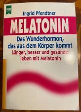 Ingrid Pfendtner: Melatonin (Heyne, Taschenbuch, 1996) Zustand gut