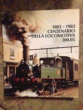 1883-1983 CENTENARIO DELLA LOCOMOTIVA 200.05 FERROVIA NORD MILANO Cornolò