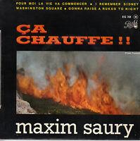 45TRS VINYL 7''/ RARE FRENCH EP MAXIM SAURY / POUR MOI LA VIE VA COMMENCER + 3