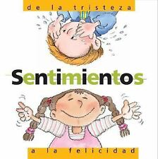 Sentimenos de la Tristeza a la Felicidad: Feelings: From Sadness to Ha-ExLibrary
