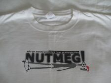 Big Toe Soccer Nutmeg Soccer Football T-Shirt Men's Size XL White