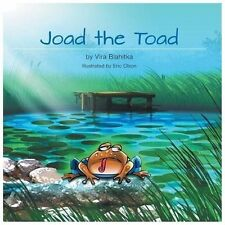 Joad the Toad by Vira Blahitka (2013, Paperback)