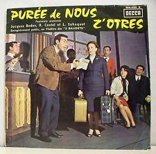 """33T PUREE DE NOUS Z'OTRES Fantaisie LP 12"""" BEBOS CASTEL SAHUQUET -DECCA 154030"""