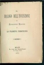 MANZONI ALESSANDRO DIALOGO DELL'INVENZIONE LA FILOSOFIA ROSMINIANA BONIARDI 1879