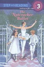 The Nutcracker Ballet (Step Into Reading: A Step 3