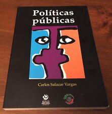 Politícas Públicas Carlos Salazar Vargas; 2009 Softcover Book Mexico