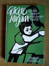 """""""Geliebte Mirjam"""" von Elisabeth Ditzenbach"""