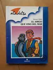 El amigo que vino del mar - Mariano Vara Editorial Aladelta firmado por el autor