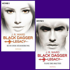 J. R. Ward - Black Dagger Legacy Band 1 + Band 2 -  Kuss der Dämmerung -Tanz des
