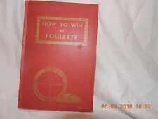 """How To Win At Roulette"" by N. H.Moos 1944 First Signed Limited Edition Gamimg"