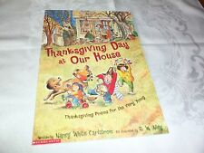 Thanksgiving Day at Our House: Thanksgiving Poems for the Very Young by Nancy...
