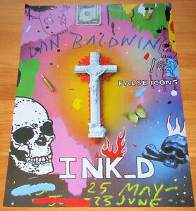 DAN BALDWIN False Icons Exhibition at Ink D Poster - Original Poster From Ink D