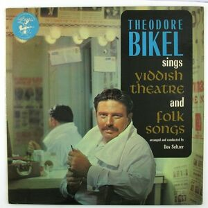 THEODORE BIKEL Sings Yiddish Theatre And Folk Songs LP NM- NM-