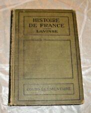 1919 TEXT BOOK FRENCH LANGUAGE HISTOIRE DE/HISTORY OF FRANCE ERNEST LAVISSE