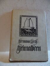 Vintage 1911 Heimatborn Native Born Book Hermann Lorch German