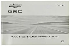 Full Size Pick Up Truck Navigation System Guide Owners Manual 2011 GMC Sierra